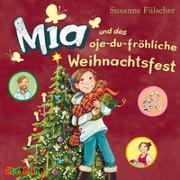 Cover-Bild zu Mia und das oje-du-fröhliche Weihnachtsfest (12) von Fülscher, Susanne