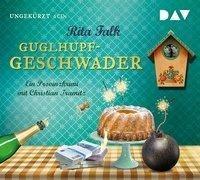 Cover-Bild zu Guglhupfgeschwader. Der zehnte Fall für den Eberhofer Ein Provinzkrimi von Falk, Rita