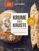 Cover-Bild zu Geißler, Lutz: Krume und Kruste - Brot backen in Perfektion