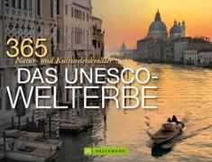 Cover-Bild zu 365 Natur- und Kulturdenkmäler - Das UNESCO-Welterbe von Wimmer, Constanze