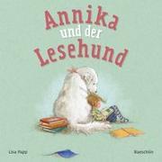 Cover-Bild zu Annika und der Lesehund von Papp, Lisa
