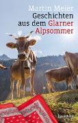 Cover-Bild zu Geschichten aus dem Glarner Alpsommer von Meier, Martin