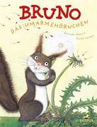 Cover-Bild zu Bruno, das Umarmehörnchen von Meocci, Daniele