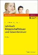 Cover-Bild zu Köllen, Josef: Lehrbuch Körperschaftsteuer und Gewerbesteuer