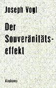 Cover-Bild zu Vogl, Joseph: Der Souveränitätseffekt
