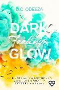 Cover-Bild zu Odesza, D. C.: DARK Feelings GLOW