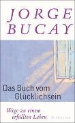 Cover-Bild zu Bucay, Jorge: Das Buch vom Glücklichsein
