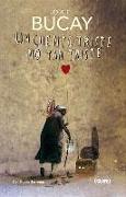 Cover-Bild zu Bucay, Jorge: Un Cuento Triste No Tan Triste