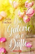 Cover-Bild zu Fischer, Julia: Die Galerie der Düfte