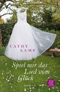 Cover-Bild zu Lamb, Cathy: Spiel mir das Lied vom Glück