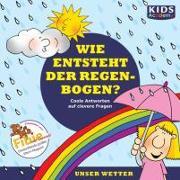 Cover-Bild zu Augustin, Annegret: KIDS Academy - Wie entsteht der Regenbogen?