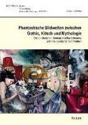 Cover-Bild zu Tewes, Johanna: Phantastische Bildwelten zwischen Gothic, Kitsch und Mythologie