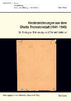 Cover-Bild zu Kass, Sarah: Kinderzeichnungen aus dem Ghetto Theresienstadt (1941-1945)