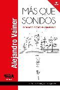 Cover-Bild zu Vainer, Alejandro: Más que sonidos (eBook)