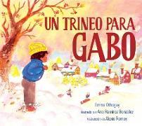 Cover-Bild zu Otheguy, Emma: Un trineo para Gabo (A Sled for Gabo) (eBook)