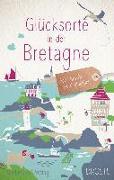 Cover-Bild zu Beckmann, Dagmar: Glücksorte in der Bretagne
