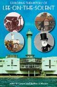 Cover-Bild zu Green, John W: Exploring the History of Lee-on-the-Solent (eBook)