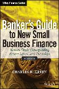Cover-Bild zu Green, Charles H.: Banker's Guide to New Small Business Finance (eBook)