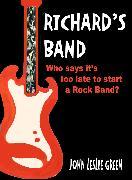 Cover-Bild zu Green, John Leslie: Richard's Band (eBook)