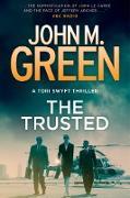Cover-Bild zu Green, John M.: The Trusted (eBook)