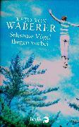 Cover-Bild zu Waberer, Keto von: Seltsame Vögel fliegen vorbei (eBook)