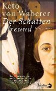 Cover-Bild zu Waberer, Keto von: Der Schattenfreund (eBook)