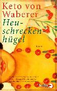 Cover-Bild zu Waberer, Keto von: Heuschreckenhügel (eBook)