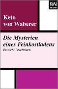 Cover-Bild zu Waberer, Keto von: Die Mysterien eines Feinkostladens (eBook)