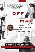 Cover-Bild zu Fleming, Fergus (Ausw.): Off the Map: Tales of Endurance and Exploration