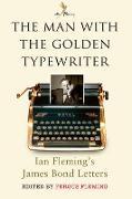Cover-Bild zu Fleming, Fergus (Hrsg.): The Man with the Golden Typewriter