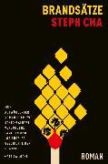 Cover-Bild zu Cha, Steph: Brandsätze (eBook) (eBook)