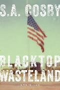 Cover-Bild zu Cosby, S. A.: Blacktop Wasteland (eBook) (eBook)