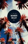 Cover-Bild zu Pochoda, Ivy: Wonder Valley (eBook) (eBook)