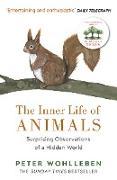 Cover-Bild zu Wohlleben, Peter: The Inner Life of Animals