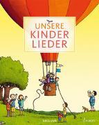 Cover-Bild zu Unsere Kinderlieder von Bernhard, Martin (Illustr.)