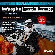 Cover-Bild zu Levene, Philip: Auftrag für Quentin Barnaby - 5 spannende Kriminalfälle (Audio Download)