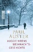 Cover-Bild zu Auster, Paul: Auggie Wrens Weihnachtsgeschichte