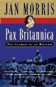 Cover-Bild zu Morris, Jan: Pax Britannica: The Climax of an Empire