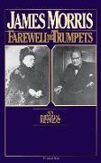 Cover-Bild zu Morris, Jan: Farewell the Trumpets: An Imperial Retreat