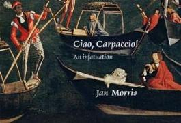 Cover-Bild zu Morris, Jan: Ciao, Carpaccio!