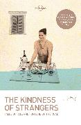 Cover-Bild zu Cahill, Tim: The Kindness of Strangers