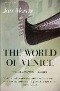 Cover-Bild zu Morris, Jan: The World of Venice: Revised Edition
