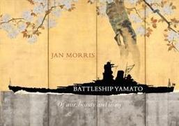 Cover-Bild zu Morris, Jan: Battleship Yamato