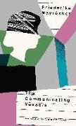 Cover-Bild zu Mayröcker, Friederike: The Communicating Vessels