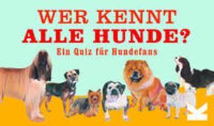 Cover-Bild zu Robertson, Debora: Wer kennt alle Hunde?