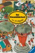 Cover-Bild zu Mitgutsch, Ali (Illustr.): Das Riesenbilderbuch von Ali Mitgutsch