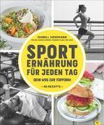 Cover-Bild zu Sporternährung für jeden Tag von Heßmann, Isabell