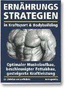 Cover-Bild zu Ernährungsstrategien in Kraftsport und Bodybuilding von Loeffelholz, Christian von