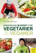 Cover-Bild zu Ernährung im Sport für Vegetarier & Veganer von Großhauser, Mareike