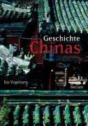 Cover-Bild zu Vogelsang, Kai: Geschichte Chinas